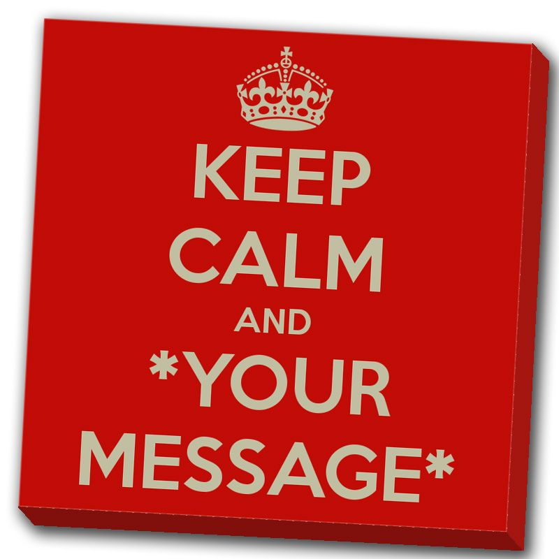 Tableau Keep calm and *your message*-961