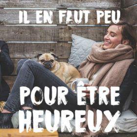"""Une femme et son chien avec le texte """"il en faut peu pour être heureux"""""""